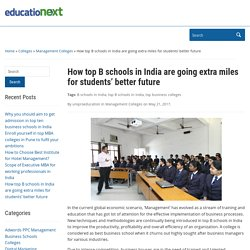 How top B schools in India are going extra miles for students' better future