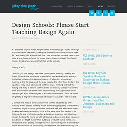 Design Schools: Please Start Teaching Design Again