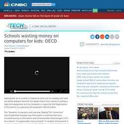 Schools wasting money on computers for kids: OECD
