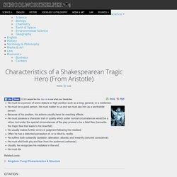 Characteristics of a Shakespearean Tragic Hero (From Aristotle)
