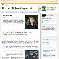 THE GREEN SCHOOLYARD MOVEMENT: Gaining Momentum Around the World