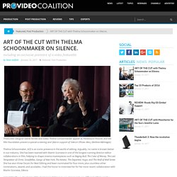 ART OF THE CUT with Thelma Schoonmaker on Silence. by Steve Hullfish - ProVideo Coalition