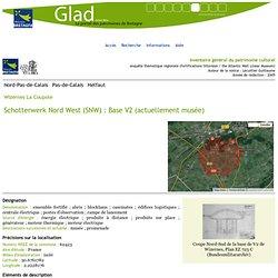 Helfaut, Wizernes, La Coupole, Schotterwerk Nord West (SNW): Base V2 (actuellement musée)