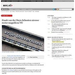 Frank van der Duyn-Schouten nieuwe rectormagnificus VU