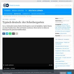 Typisch deutsch: der Schrebergarten
