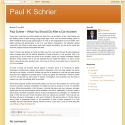 Paul K Schrier: Paul Schrier – What You Should Do After a Car Accident
