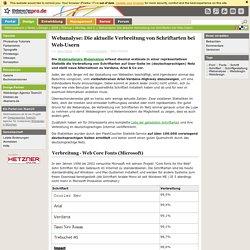 Webanalyse: Die aktuelle Verbreitung von Schriftarten bei Web-Usern - Design
