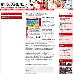 » USR komt ook met schriftelijke Vox-petitie Voxlog