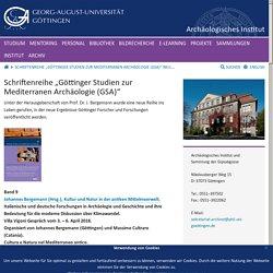 """Schriftenreihe """"Göttinger Studien zur Mediterranen Archäologie (GSA)"""" Neu: Band 9 - Kultur und Natur in der antiken Mittelmeerwelt (April 2020) - Georg-August-Universität Göttingen"""