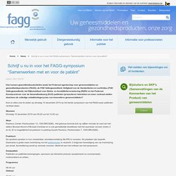 """Schrijf u nu in voor het FAGG-symposium """"Samenwerken met en voor de patiënt"""""""