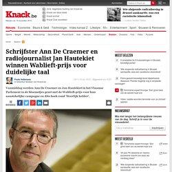 Schrijfster Ann De Craemer en radiojournalist Jan Hautekiet winnen Wablieft-prijs voor duidelijke taal - Boeken