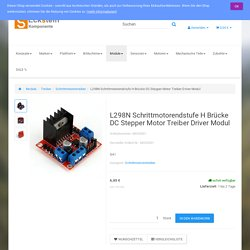 L298N Schrittmotorendstufe H Brücke DC Stepper Motor Treiber Driver Modul - Raspberry Pi, Arduino, Robote, Motor etc. beim Eckstein Komponente, 6,85 €