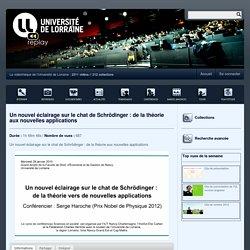 Un nouvel éclairage sur le chat de Schrödinger : de la théorie aux nouvelles applications - Serveur de ressources vidéo UL
