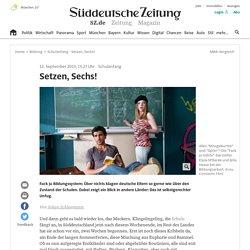 Schulanfang - Setzen, Sechs! - Bildung