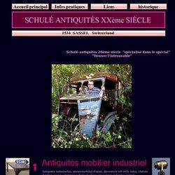 Schulé antiquités XXème siècle