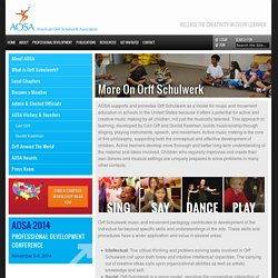 More On Orff Schulwerk - American Orff-Schulwerk Association
