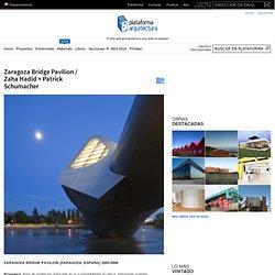 Zaragoza Bridge Pavilion / Zaha Hadid + Patrick Schumacher