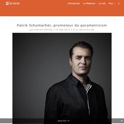 Patrik Schumacher, promoteur du parametricism