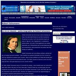Schumann : biographie et discographie commentée - pianobleu.com