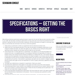 Schumann ConsultSpecifications – Getting the basics right » Schumann Consult