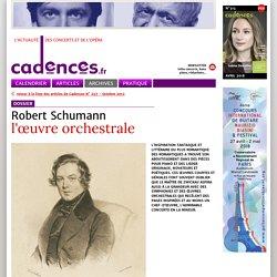 Robert Schumann - l'œuvre orchestrale