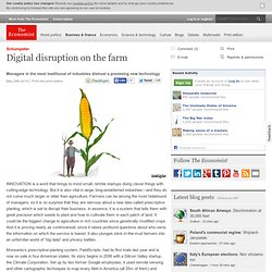 Schumpeter: Digital disruption on the farm