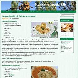 Semmelknödel mit Schwammerlsauce - Vegetarisch - Rezepte - Steirische Spezialitäten