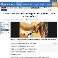 France : Schwarzkopf condamné pour un produit jugé cancérigène