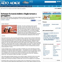 Schwazer fa marcia indietro «Voglio tornare a gareggiare» - Sport - Alto Adige
