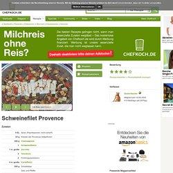 Schweinefilet Provence (Rezept mit Bild) von Zuckerbacher