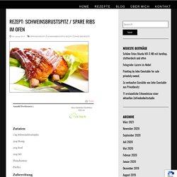 Rezept: Schweinsbrustspitz / Spare Ribs im Ofen - Lieblingsrezepte