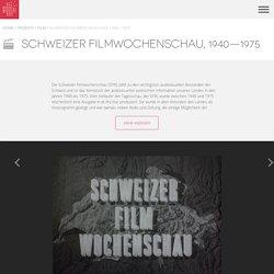 Memoriav - Schweizer Filmwochenschau, 1940—1975