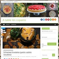 Schwowe bredeles (petits sablés souabes) - A table les copains