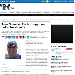 Tom Sciacca: Technology can cut school costs - Wayland, MA - Wicked Local Wayland