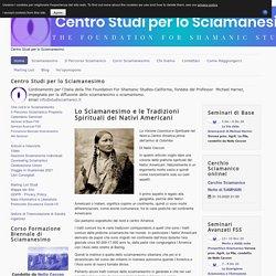Lo Sciamanesimo e le Tradizioni Spirituali dei Nativi Americani