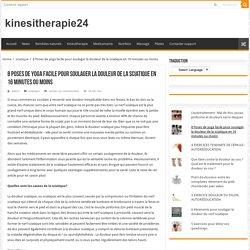 8 Poses de yoga facile pour soulager la douleur de la sciatique en 16 minutes ou moins – kinesitherapie24