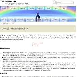 sciatique : Tous les messages sur sciatique - Conseils santé et bien-être du Dr Luc Bodin
