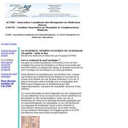 ACDM - La sciatique, névrite sciatique ou sciatalgie (3e partie)