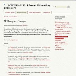 Banques d'images - SCIDERALLE : Libre et Éducation populaire