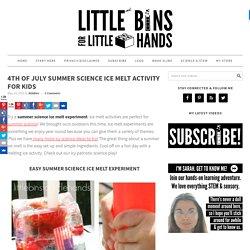 Summer Science Ice Melt Activity Patriotic Science Play