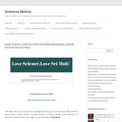 Love Science,Love Sci-Hub! una alternativa para cuando no funciona Sci-Hub