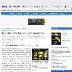 Article - La vision : une fenêtre sur la conscience