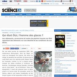 Qui était Ötzi, l'homme des glaces ?
