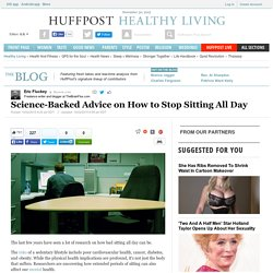 Science-Backed Advice on How to Stop Sitting All Day