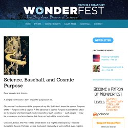 Science, Baseball, and Cosmic Purpose – Wonderfest – Bay Area Beacon of Science