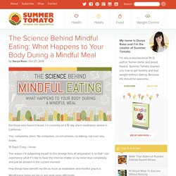 The Science Behind Mindful Eating: What Happens to Your Body During A...