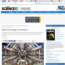 Boson de Higgs à l'horizon !