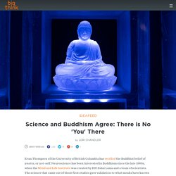 Science and Buddhism Agree: There is No 'You' There