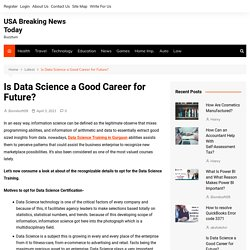 Is Data Science a Good Career for Future? - USA Breaking News Today