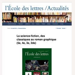 La science-fiction, des classiques au roman graphique (5e, 4e, 3e, 2de)